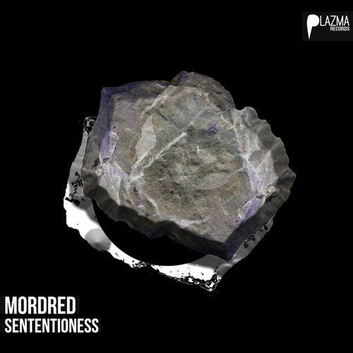 Mordred - Sententioness EP | Plazma Records