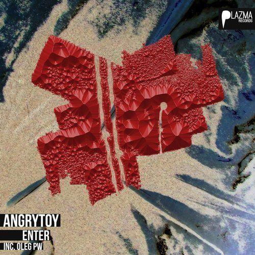 Angrytoy - Enter EP | Plazma Records