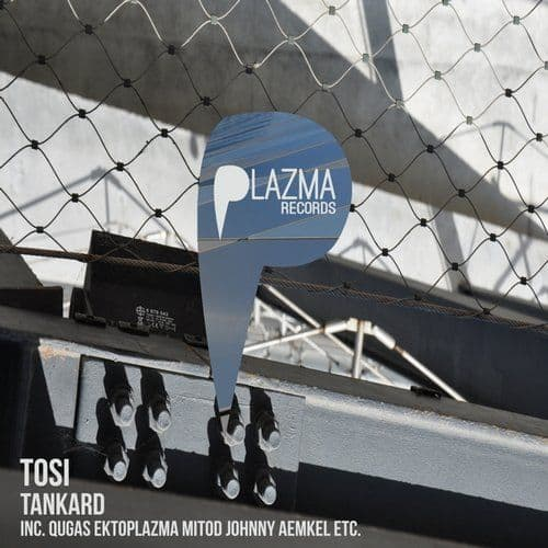 Tosi - Tankard EP | Plazma Records