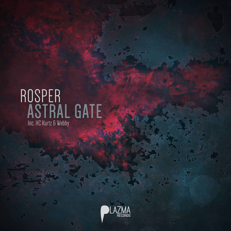 Rosper - Astral Gate EP | Plazma Records