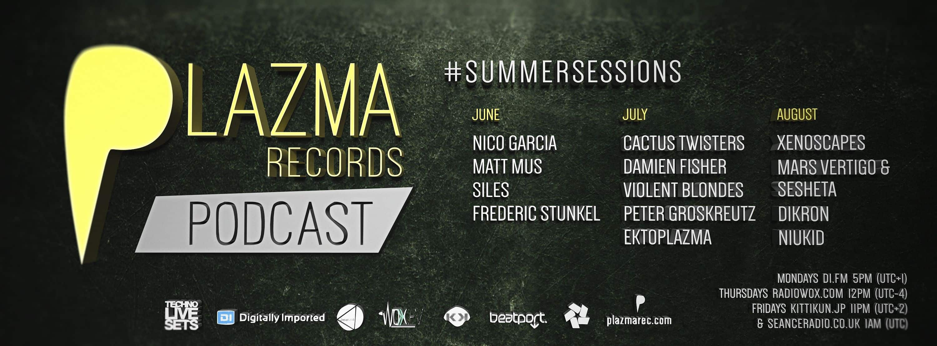Summer Sessions | Plazma Records Podcast