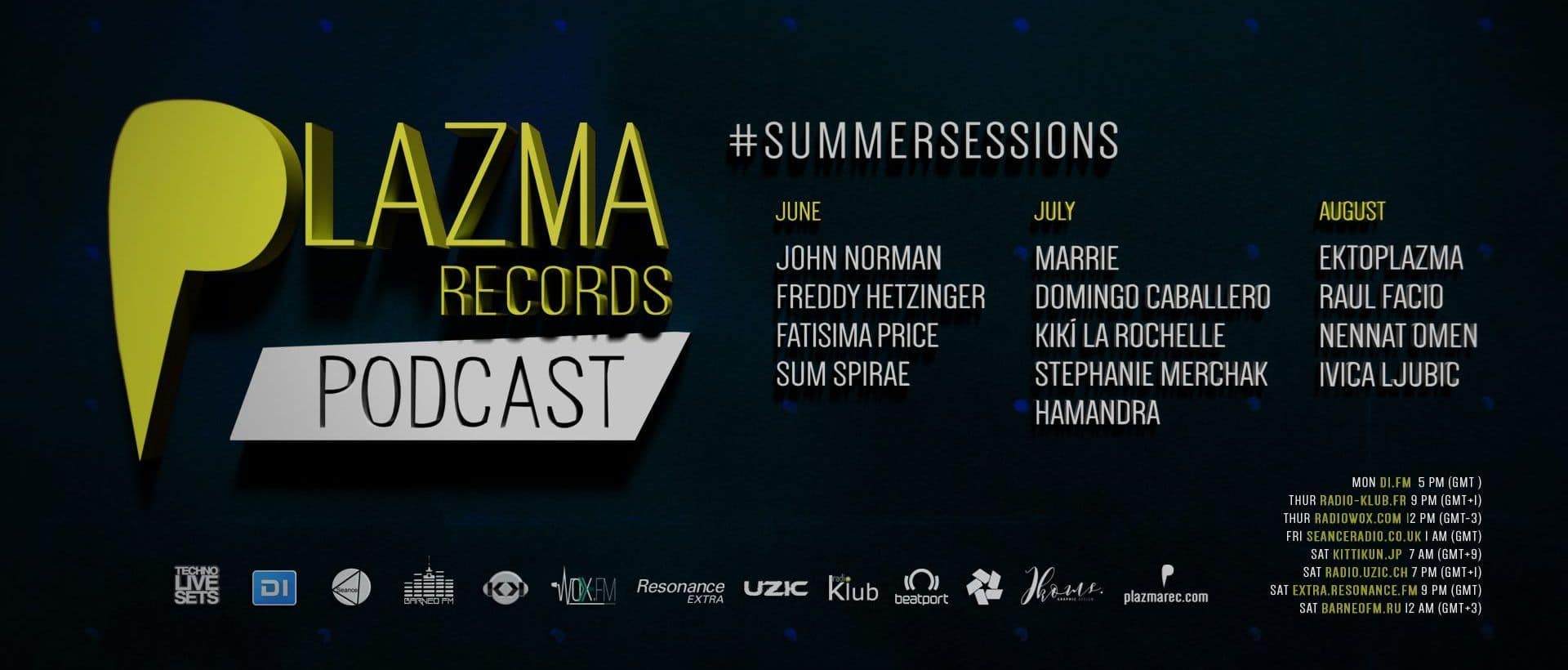 Plazma Records Podcast | Summer Sessions'18