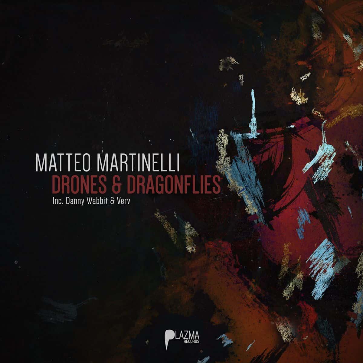 Matteo Martinelli - Drones & Dragonflies EP