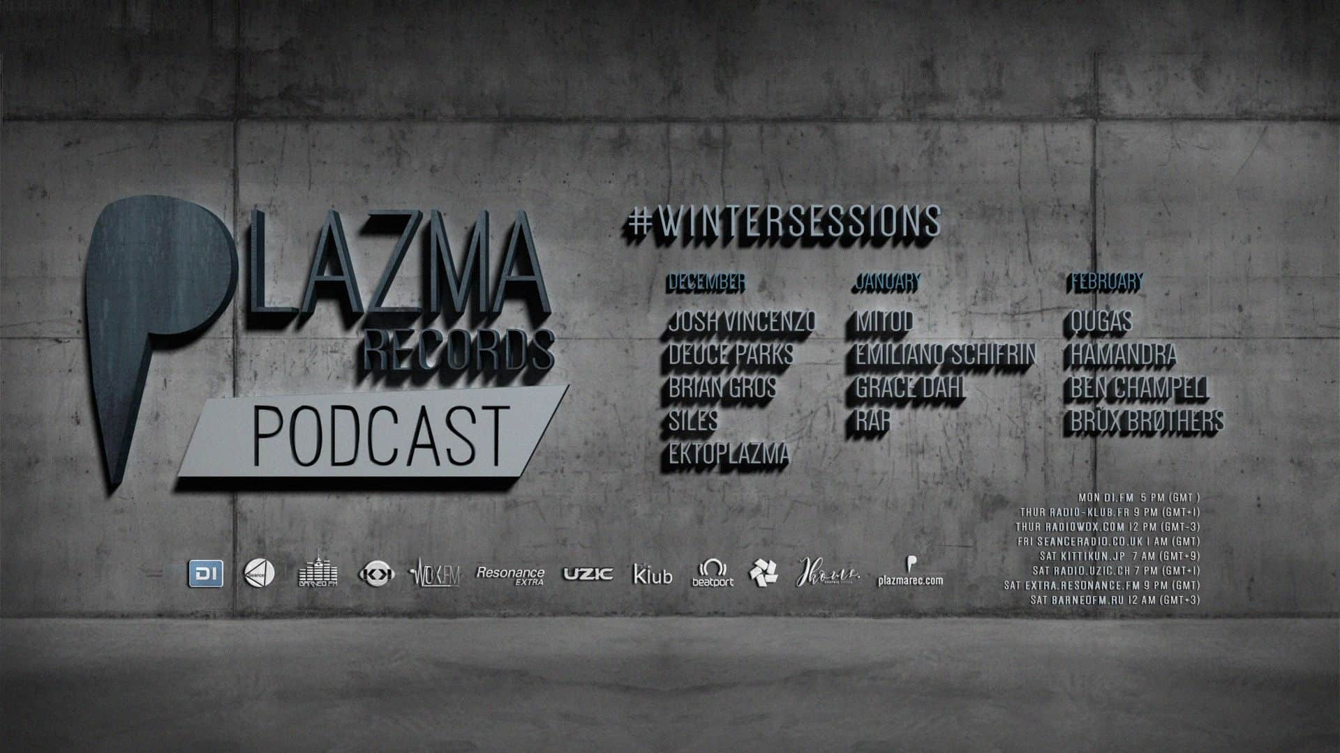 Plazma Records Podcast | Winter Sessions'18-19