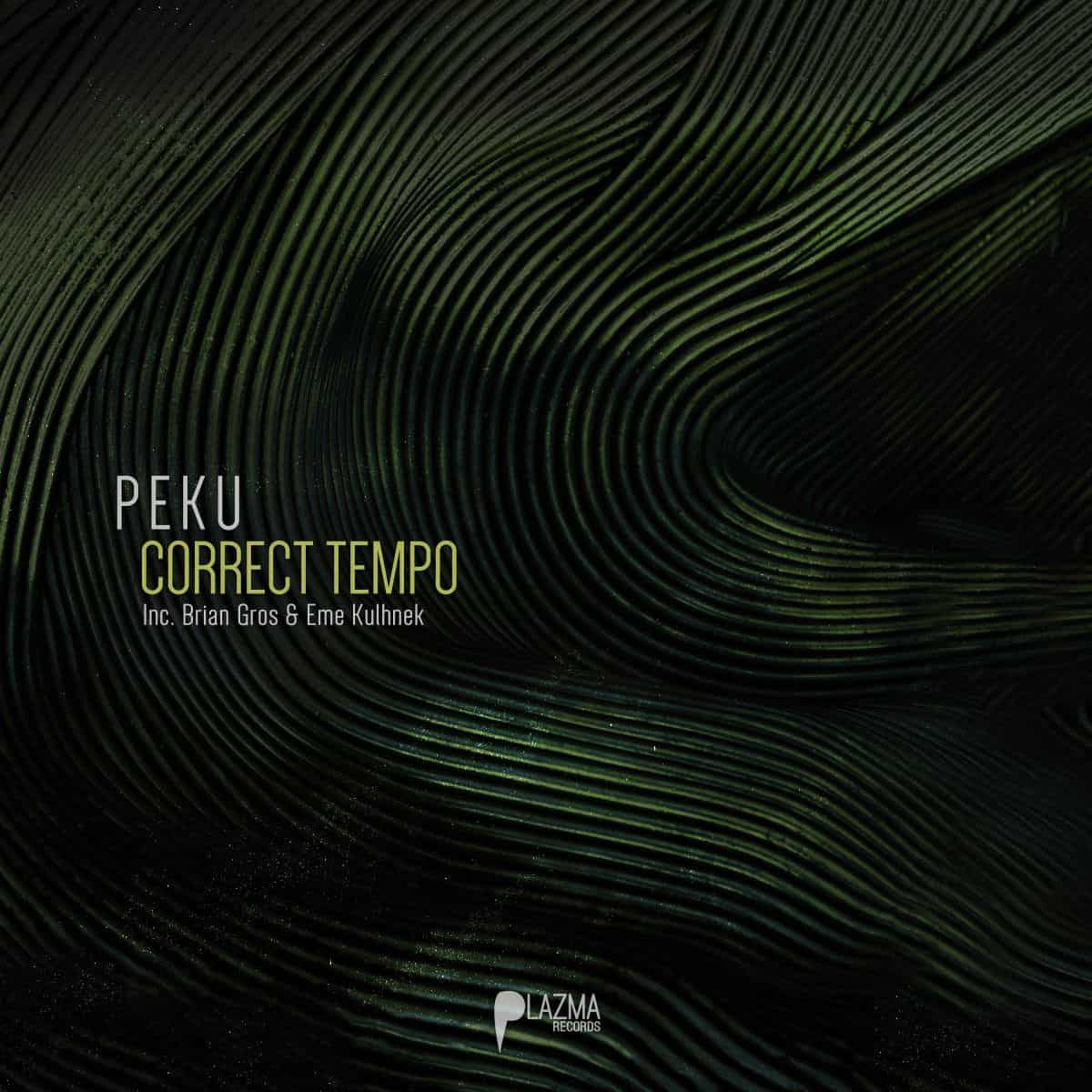 Peku - Correct Tempo EP | Minimal Techno release at Plazma Records