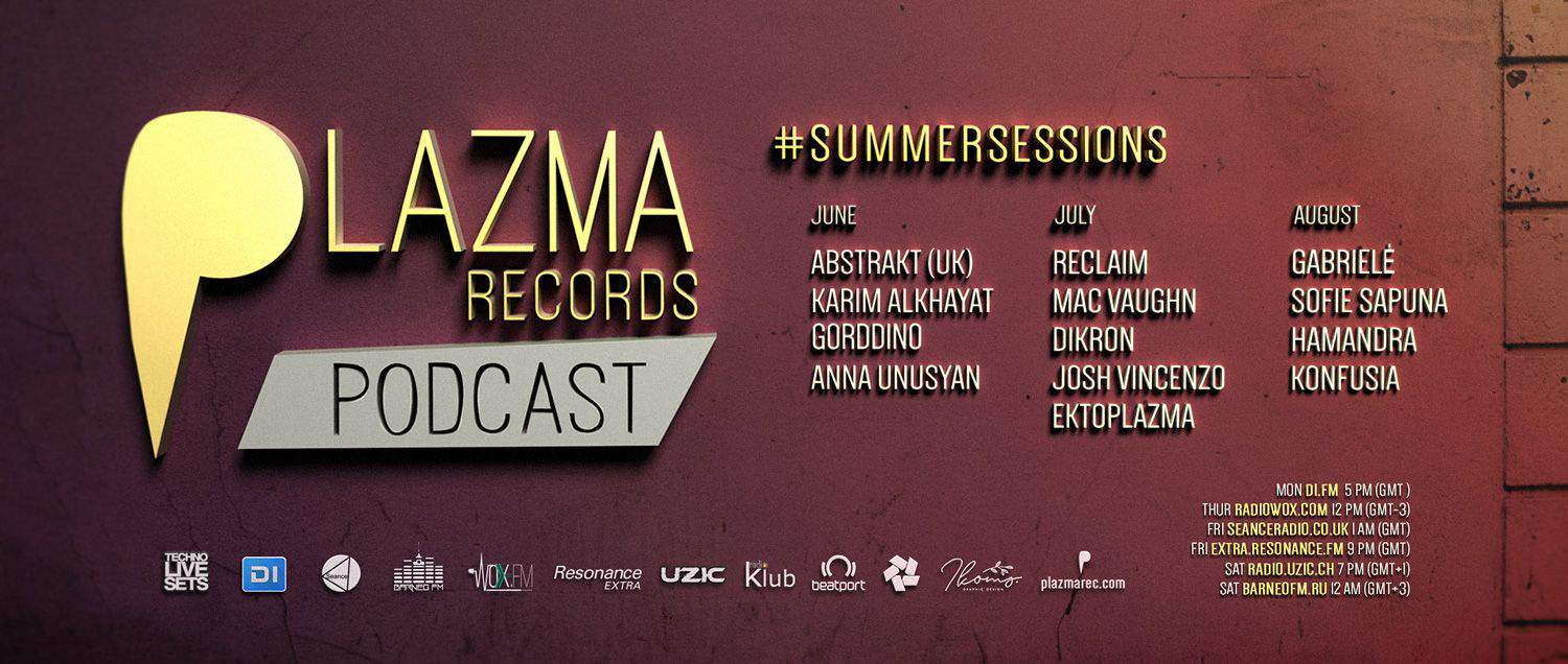 Plazma Records Podcast | Summer Sessions'19